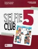 SELFIE CLUB STUDENT´S BOOK 5 - 1ST ED