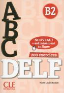 ABC DELF B2 + DVD + CORRIGES + APPLI - NOUVELLE EDITION