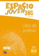 ESPACIO JOVEN 360 A2.2 LIBRO DEL PROFESOR