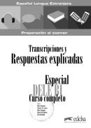 ESPECIAL DELE B1 CURSO COMPLETO - TRANSCRIPCIONES Y RESPUESTAS EXPLICADAS