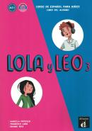 LOLA Y LEO 3 LIBRO DEL ALUMNO CON A2.1
