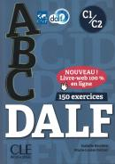 ABC DALF C1/C2 - LIVRE + CORRIGES + CD AUDIO - NOUVELLE EDITION