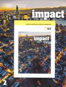IMPACT 2 STUDENT BOOK WITH ONLINE WORKBOOK PACKAGE AND PRINTED ACCESS CODE - AMERICAN