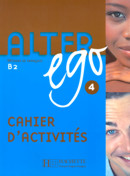 ALTER EGO CAHIER D´ACTIVITE 4