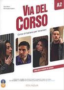 VIA DEL CORSO A2 LIBRO DELLO STUDENTE ED ESERCIZI + AUDIO 2CD + DVD VIDEO