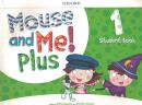 MOUSE AND ME! PLUS 1 - STUDENT BOOK PACK