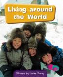 LIVING AROUND THE WORLD