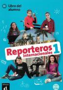 REPORTEROS INTERNACIONALES 1 - LIBRO DEL ALUMNO CON MP3