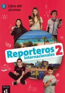 REPORTEROS INTERNACIONALES 2 - LIBRO DEL ALUMNO CON MP3
