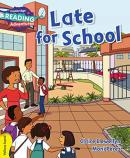LATE FOR SCHOOL YELLOW BAND - CAMBRIDGE READING ADVENTURES