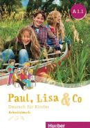 PAUL, LISA & CO A1.1 ARBEITSBUCH