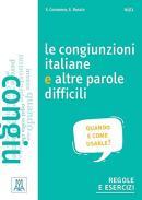 CONGIUNZIONI ITALIANE E ALTRE PAROLE DIFFICILI, LE