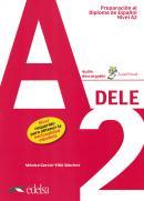 PREPARACION AL DIPLOMA - DELE A2 - LIBRO DEL ALUMNO + AUDIO DESCARGABLE