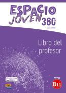 ESPACIO JOVEN 360 B1.1 - LIBRO DEL PROFESOR + EXTENSION DIGITAL