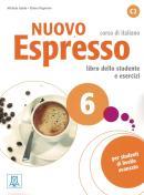 NUOVO ESPRESSO 6 LIBRO STUDENTE E ESERCIZI  + CD AUDIO C2