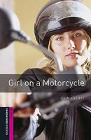 GIRL ON A MOTORCYCLE AUDIO PACK - STARTER LEVEL - OXFORD BOOKWORMS LIBRARY - 3RD ED