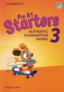 PRE A1 STARTERS 3 SB - AUTHENTIC EXAMINATION PAPERS