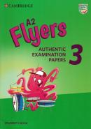 A2 FLYERS 3  SB AUTHENTIC EXAMINATION PAPERS
