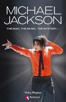 MICHAEL JACKSON - THE MAN, THE MUSIC, THE MYSTERY + CD AUDIO
