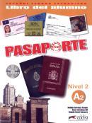 PASAPORTE LIBRO DEL ALUMNO A2 INCLUYE CD-AUDIO