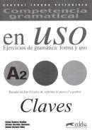 COMPETENCIA GRAMATICAL - EN USO A2 - CLAVE