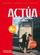 ACTUA A1 - ACTIVIDADES Y EJERCICIOS DE REFUERZO + CD-AUDIO