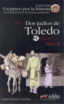 DOS JUDIOS DE TOLEDO + CD-AUDIO - NIVEL 2