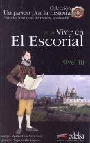 VIVIR EN EL ESCORIAL - NIVEL 3