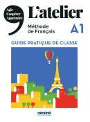 L´ATELIER A1 GUIDE PRATIQUE DE CLASSE