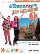 ESPANOL - POR SUPUESTO 1 - LIBRO DEL PROFESOR - NUEVA EDICION A COLOR