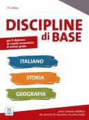 DISCIPLINE DI BASE - ITALIANO, STORIA E GEOGRAFIA - LIBRO