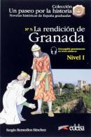 NOVELAS HISTORICAS GRADUADAS 1 - LA RENDICION DE GRANADA + AUDIO DESCARGABLE - NIVEL A