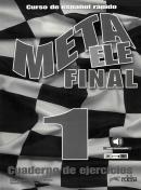 META ELE FINAL 1 - A1-A2-B1 - LIBRO DE EJERCICIOS 21 x 0,6 x 29 cm Peso de envio: 240 g