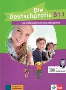 DIE DEUTSCHPROFIS B1.1 - KURS- UND UBUNGSBUCH MIT AUDIOS UND CLIPS ONLINE