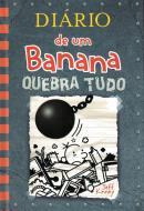 DIARIO DE UM BANANA - QUEBRA TUDO - VOL.  14