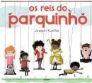 OS REIS DO PARQUINHO