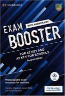 EXAM BOOSTER FOR A2 KEY AND A2 KEY FOR SCHOOLS WITH ANSWER KEY WITH AUDIO - PHOTOCOPIABLE EXAM RESOURCES FOR TEACHERS - 2ND ED.