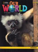 OUR WORLD STARTER - WORKBOOK - 2ND ED.