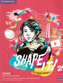 SHAPE IT! 2 COMBO A STUDENT´S BOOK AND WORKBOOK WITH PRACTICE EXTRA
