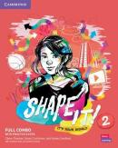 SHAPE IT! 2 FULL COMBO STUDENT´S BOOK AND WORKBOOK WITH PRACTICE EXTRA