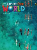 EXPLORE OUR WORLD 5  STUDENT BOOK + ONLINE PRACTICE-  2ND ED