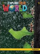 EXPLORE OUR WORLD 1 WB -2ND ED