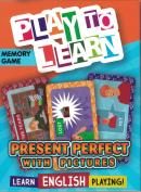 PLAY TO LEARN - PRESENT PERFECT WITH PICTURES