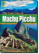 LOST CITY OF MACHU PICCHU, THE - AMERICAN ENGLISH - LEVEL 1 - 800 A2