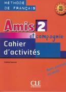 AMIS ET COMPAGNIE CAHIER D´ACTIVITES 2