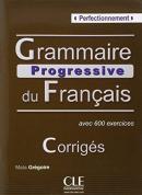 GRAMMAIRE PROGRESSIVE DU FRANCAIS PERFECTIONNEMENT - CORRIGES