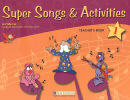 SUPER SONGS & ACTIVITIES 1 TEACHER´S BOOK WITH AUDIO-CD