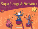 SUPER SONGS & ACTIVITIES 1 STUDENT´S BOOK WITH CD-AUDIO