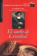 GRANDES PERSONAJES DE LA HISTORIA 1 - EL  SUENO DE CRISTOBAL - NIVEL A