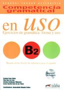 COMPETENCIA GRAMATICAL - EN USO B2 - LIBRO + CD AUDIO